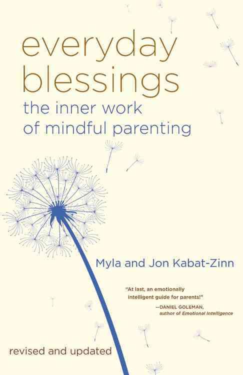 Everyday Blessings By Kabat-Zinn, Myla/ Kabat-Zinn, Jon